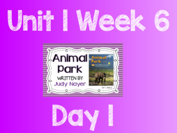 Reading Street (TN 2013) Unit 1 Week 6 Animal Park Flipchart and Quickwrites