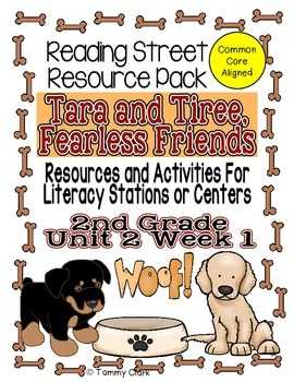 Tara and Tiree Reading Street Resource Pack 2nd Gr Unit 2 Week 1