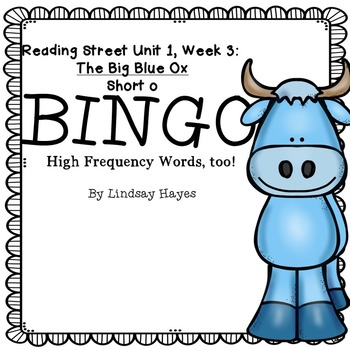 Reading Street: The Big Blue Ox BINGO: Short o