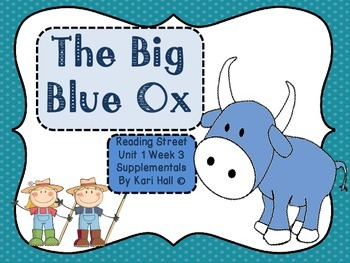Reading Street The Big Blue Ox Unit 1 Week 3 Differentiate