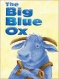 Reading Street The Big Blue Ox Unit 1 Week 3