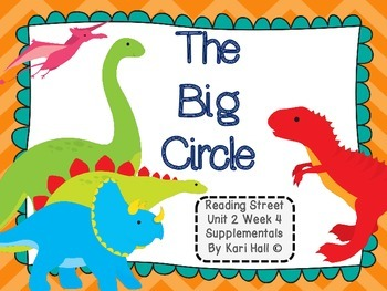 Reading Street The Big Circle Unit 2 Week 4 Differentiated Resources First grade