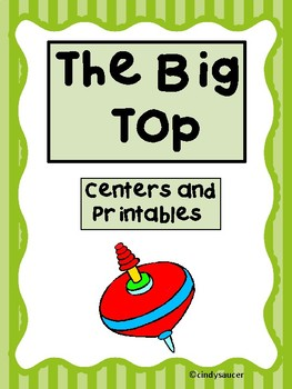 Reading Street,  The Big Top,  Centers and Printables For All Ability Levels