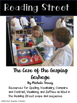 Reading Street The Case of the Gasping Garbage