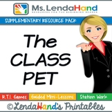 Reading Street, THE CLASS PET, Teacher Pack by Ms. Lendahand:)
