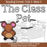 Reading Street- The Class Pet Supplemental Unit {Unit 3: Week 3}
