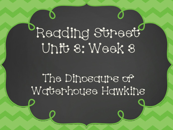 Reading Street: The Dinosaurs of Waterhouse Hawkins Posters & Activities