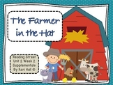 Reading Street The Farmer in the Hat Unit 2 Week 2 Differentiated Resources 1st