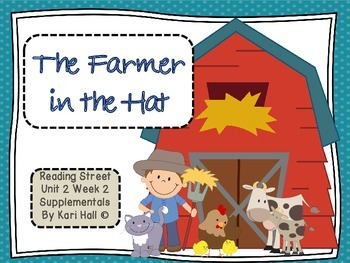 Reading Street The Farmer in the Hat Unit 2 Week 2 Differe