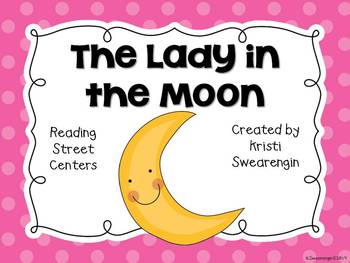 Reading Street The Lady in the Moon Centers Unit 4 Week 4
