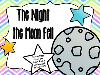 Reading Street The Night the Moon Fell Unit 4 Week 4 Differentiated 2nd grade
