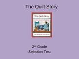 """Reading Street """"The Quilt Story """" Selection Test (Turning Point)"""