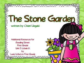 """Reading Street """"The Stone Garden"""" Additional Resources"""