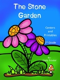 Reading Street, The Stone Garden, Centers and Printables For All Ability Levels