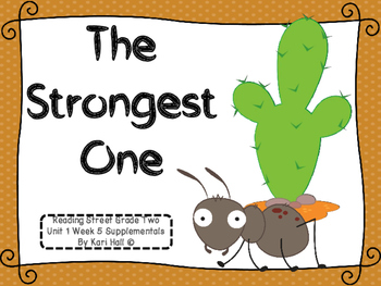 Reading Street The Strongest One Unit 1 Week 5 Differentiated 2nd grade