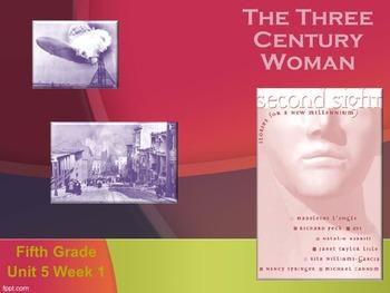 Reading Street: The Three Century Woman
