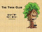 Reading Street: The Twin Club 2.1 Vocabulary and Grammar
