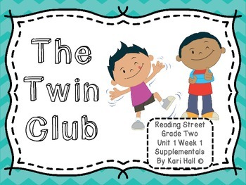 Reading Street The Twin Club Unit 1 Week 1 Differentiated 2nd