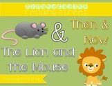 "Reading Street ""Then and Now"" and ""The Lion and the Mouse"""