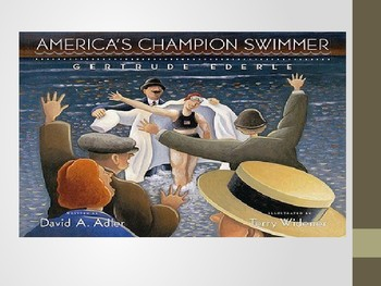Reading Street Third Grade America's Champion Swimmer: Gertrude Ederle Power Pt