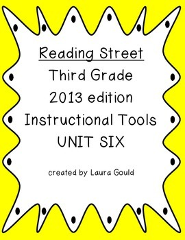 Reading Street - Third Grade - Instruction Tools Unit Six