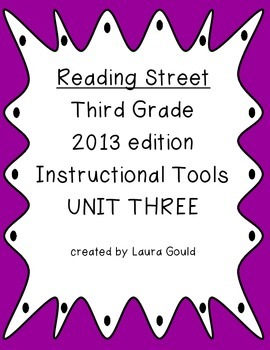 Reading Street - Third Grade - Instruction Tools Unit Three