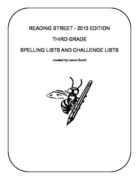 Reading Street Third Grade Spelling Lists and Challenge Lists