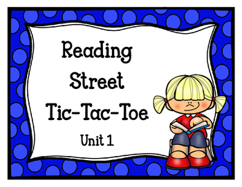 Reading Street Tic-Tac-Toe Unit 1