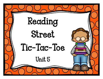 Reading Street Tic-Tac-Toe Unit 5