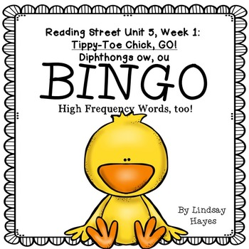 Reading Street: Tippy-Toe Chick, GO! BINGO Diphthongs ow, ou