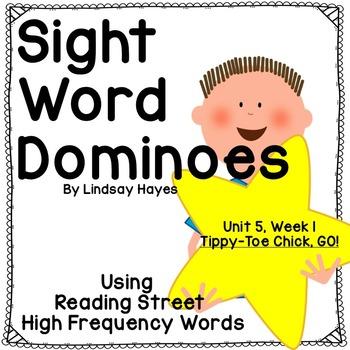Reading Street: Tippy-Toe Chick, GO!, Sight Word Dominoes