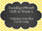 Reading Street: Tripping Over the Lunch Lady Posters & Activities