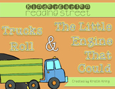 "Reading Street ""Trucks Roll"" and ""The Little Engine That Could"""