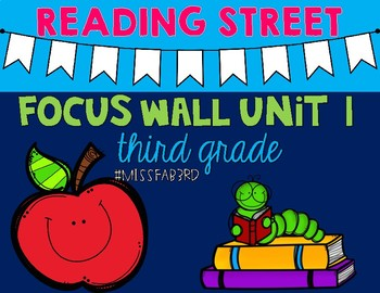 Reading Street UNIT 1 Focus Wall Grade 3