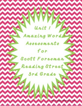 Reading Street Unit 1 Amazing Word Assessments - Third Grade