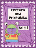 Reading Street, Unit 1,  Centers and Printables For All Ability Levels