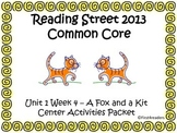 Reading Street Unit 1 Centers for A Fox and a Kit
