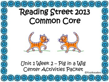 Reading Street Unit 1 Centers for Pig in a Wig