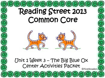 Reading Street Unit 1 Centers for The Big Blue Ox