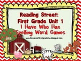 Reading Street Unit 1 First Grade: I Have Who Has Spelling Word Games
