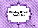 Reading Street Unit 1 Foldables 1st Grade