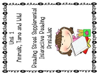 Reading Street Unit 1 Interactive Journal Printables: First Grade
