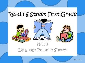 Reading Street Unit 1 Language Practice Sheets