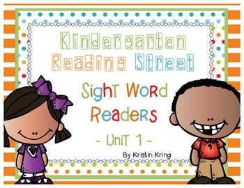 Reading Street Unit 1 Sight Word Readers