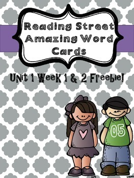 Reading Street Unit 1 Week 1 & 2 Amazinf Word Cards