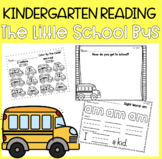 Reading Street Unit 1 Week 1: The Little School Bus