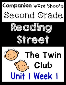Reading Street Unit 1 Week 1 Centers/Worksheets, Second Grade. The Twin Club