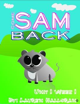 Reading Street Unit 1 Week 1 Sam Come Back