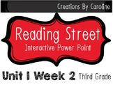Reading Street Unit 1 Week 2 Power Point. What About Me? Third Grade.