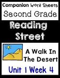 Reading Street Unit 1 Week 4 Centers/Worksheets. A Walk In The Desert. Second